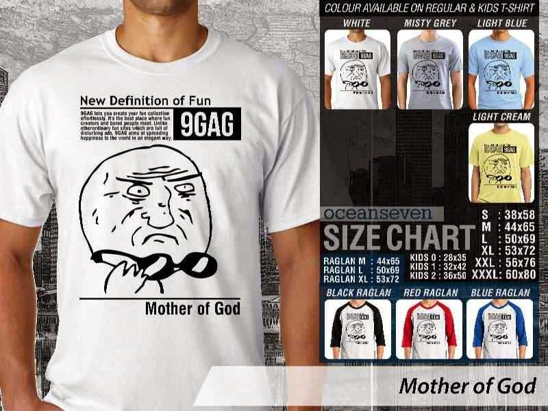 Jual Kaos 9Gag Lucu Meme Mother of God distro ocean seven