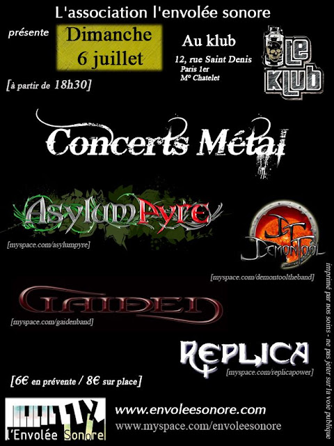 Asylum Pyre / Demon Tool / Gaiden / Replica @ Le Klub, Paris 06/07/2008