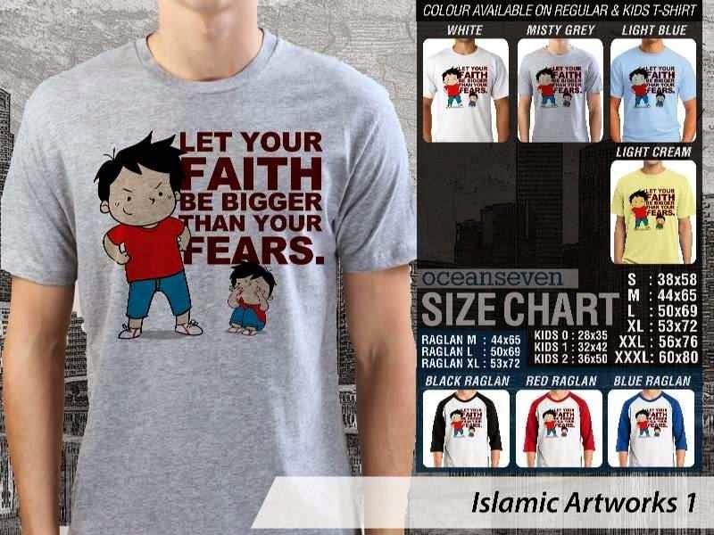 KAOS Muslim Let Your Faith Be Bigger Than Your Fears Islamic Artworks 1 distro ocean seven