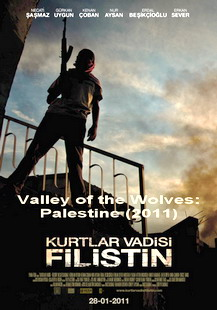 Valley of the Wolves: Palestina (2011) online y gratis