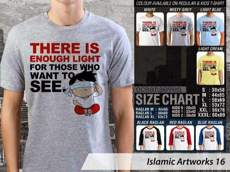 KAOS Muslim There is enough light for those who want to see. Islamic Artworks 16 distro ocean seven