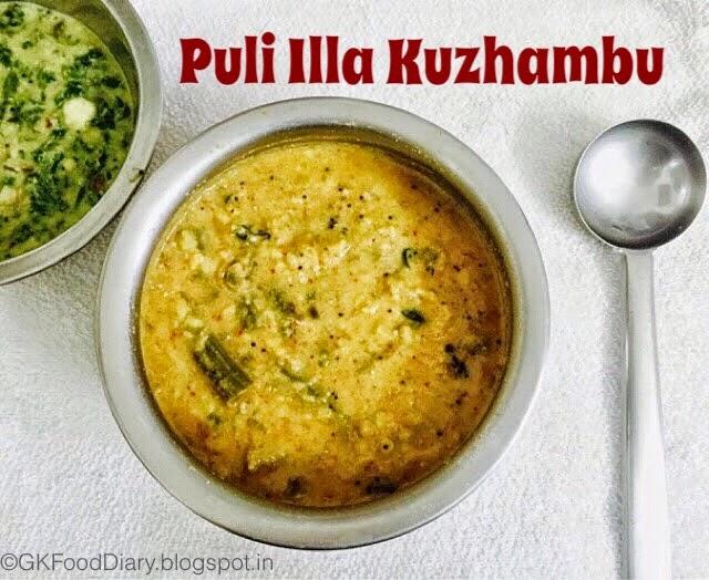 Puli Illa Kuzhambu Recipe (Tirunelveli Special Kuzhambu WithoutTamarind) | Kuzhambu Recipes