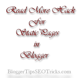 read more hack for static pages in blogger blogspot