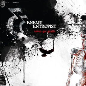 Enemy Entropist - Never Go Gentle