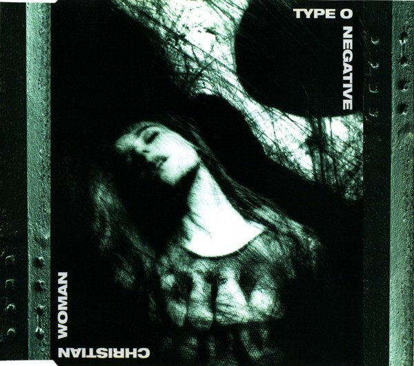 Type O Negative - 1993 - Christian Woman