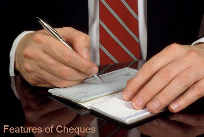 Features of Cheques