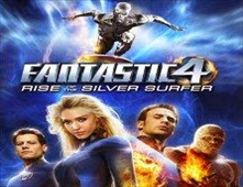 فيلم Fantastic 4: Rise of the Silver Surfer