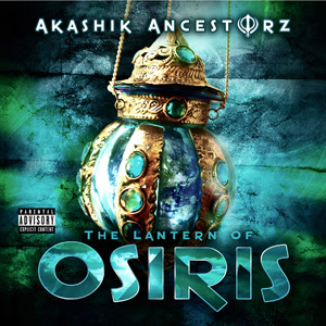 Akashik Ancestorz - The Lantern Of Osiris