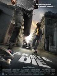 Skate or Die - Trượt hay chết
