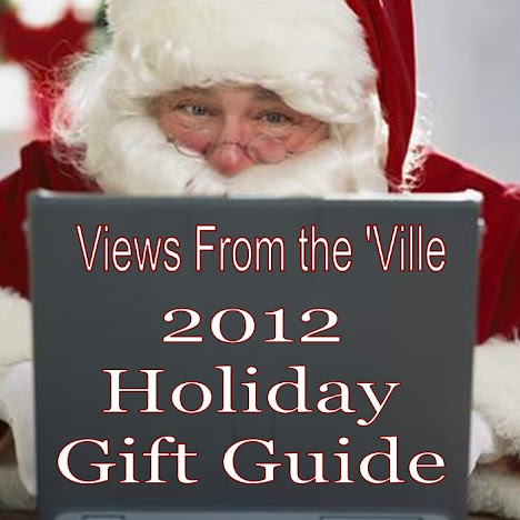Views From the 'Ville 2012 Holiday Gift Guide