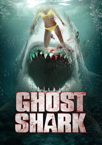 Cá Mập Ma - Ghost Shark poster
