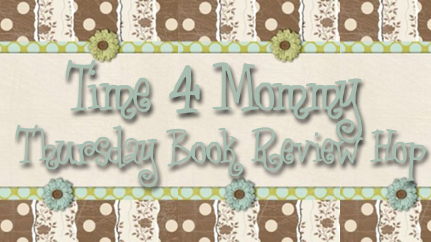 Time4Mommy Thursday Book Review Hop