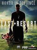 Phim Nơi Trú Ẩn Cuối Cùng 1 - Last Resort - Season 1 (2013)