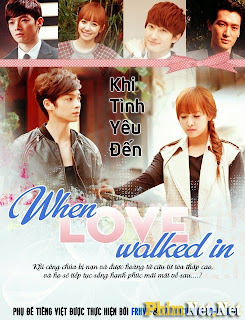 Khi Tình Yêu Đến - When Love Walked In - 2012