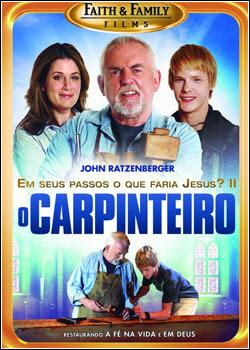 O Carpinteiro: Em Seus Passos o Que Faria Jesus – Parte 2 – Dublado