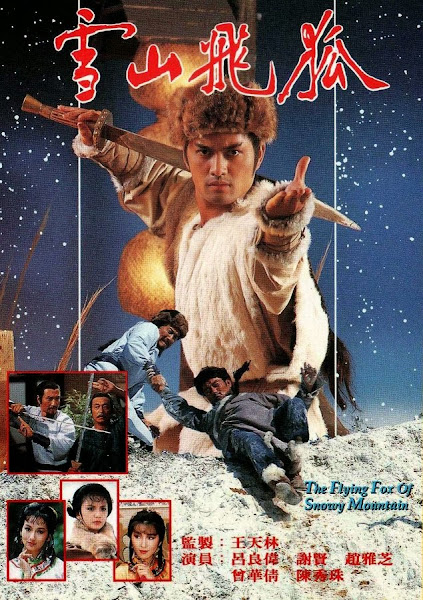 The Flying Fox Of The Snowing Mountain TVB - Tuyết sơn phi hồ 1985