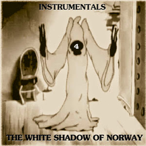 The White Shadow Of Norway - Instrumentals 4
