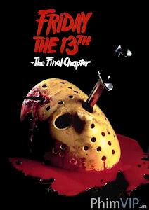 Thứ 6 Ngày 13 Phần 4: Câu Chuyện Kết Thúc - Friday The 13th The Final Chapter poster