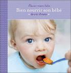 bien-nourrir-mon-bebe-de-martine-prats-et-catherine-marchi