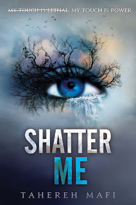 Book Review: Shatter Me (Book 1), By Tehereh Mafi Cover Art
