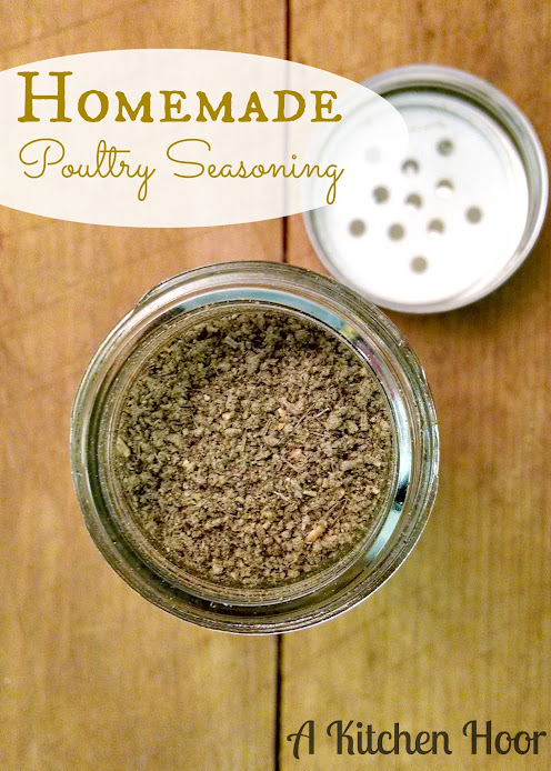 A Kitchen Hoor | Homemade Poultry Seasoning with a Twist