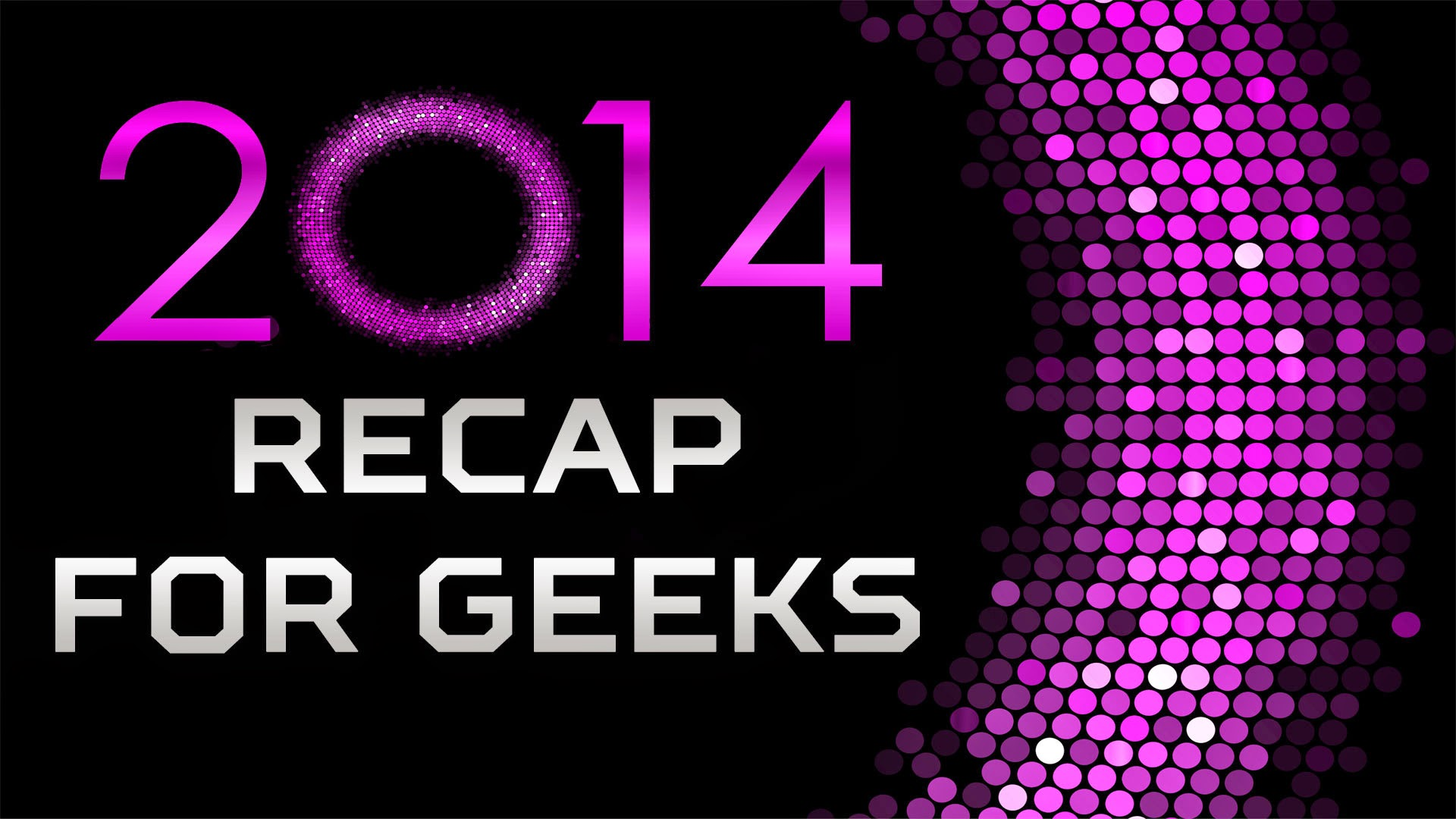 year-in-review of entertainment and nerdy topics in 2014