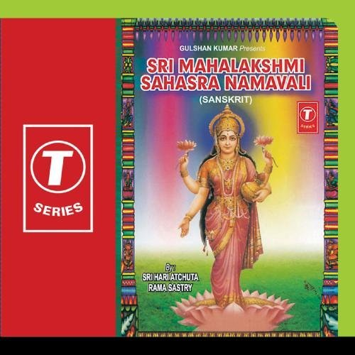 Sri Mahalakshmi Sahasra Namavali By Sri Hari Atchutha Ram Shastry Devotional Album MP3 Songs