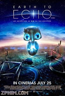 Giải Cứu Sinh Vật Ngoài Hành Tinh - Earth to Echo (2014) Poster