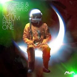 Angels & Airwaves LOVE Part I