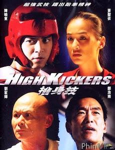 Cuộc Đấu Đỉnh Cao - High Kickers poster