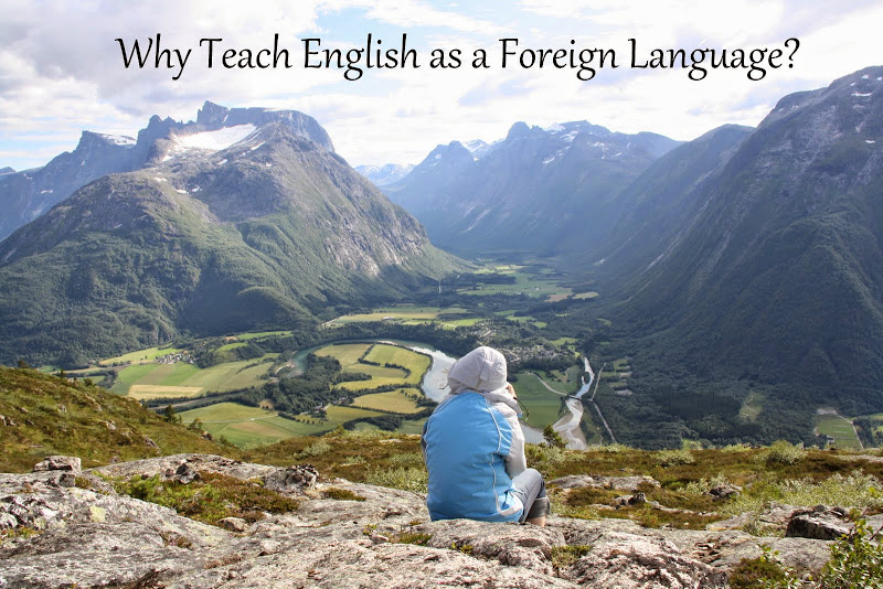 Why teach English as a foreign language?