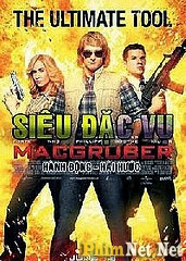 Siêu Đặc Vụ Macgruber 2010 - Sieu Dac Vu Macgruber 2010 -