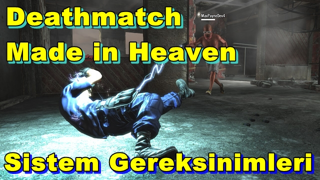 Max Payne 3: Deathmatch Made in Heaven PC Sistem Gereksinimleri