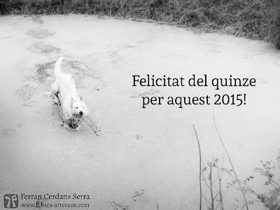 Felicitat del quinze : Ferran Cerdans - Llibres Artesans