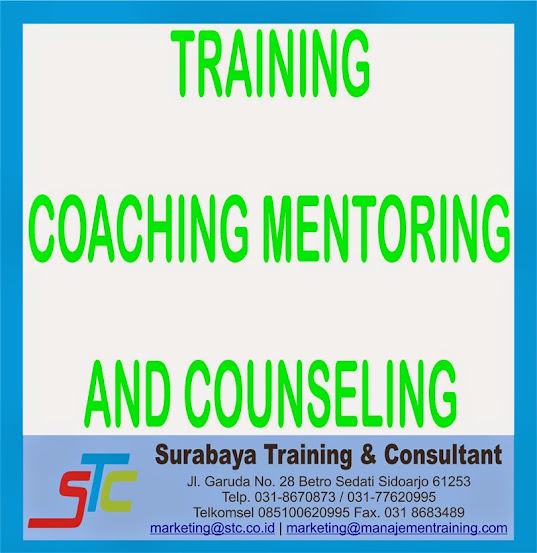 SURABAYA TRAINING & CONSULTANT, TRAINING COACHING MENTORING AND COUNSELING