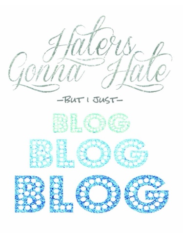 https://www.etsy.com/listing/199425391/blogger-printable-glitzy-wall-art-haters?ref=shop_home_active_6