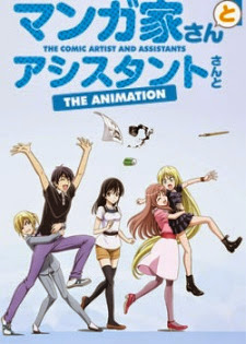 Mangaka-san To Assistant-san To The Animation The Comic Artist and Assistants