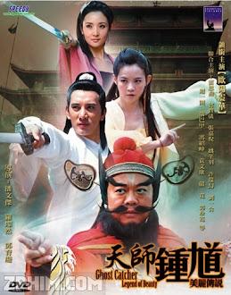 Thiên Sư Chung Quỳ - Ghost Catcher - Legend of Beauty (2009) Poster
