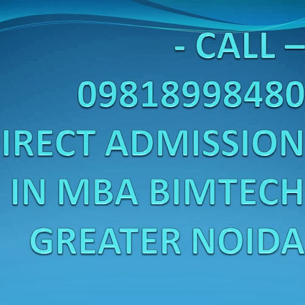 Direct Admission in MBA in BIMTECH Greater Noida in 2014 picture