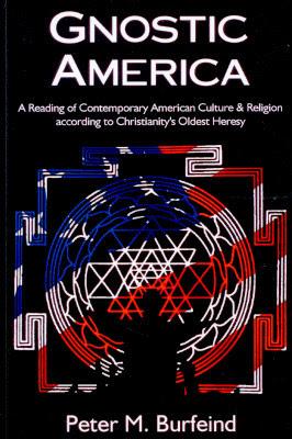 'Gnostic America' - by Rev. Peter M. Burfeind