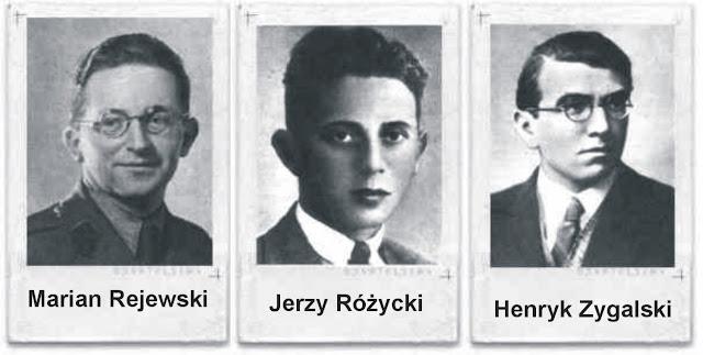 Image result for Marian Rejewski                        Jerzy Rozycki                         Henryk Zygalski