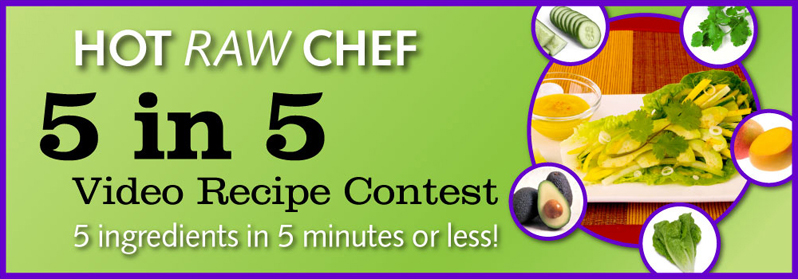 5 in 5 Hot Raw Chef Contest