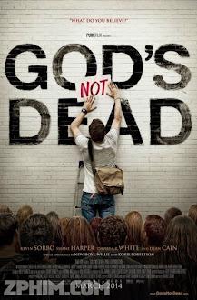 Chúa Không Chết - Gods Not Dead (2014) Poster