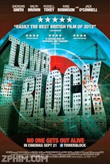 Tòa Nhà 31 - Tower Block (2012) Poster