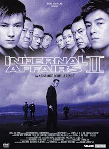 Vô Gian Đạo 2 - Infernal Affairs 2 poster