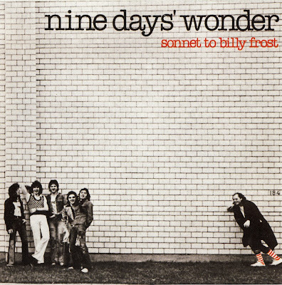 Nine Days Wonder ~ 1975 ~ Sonnet To Billy Frost
