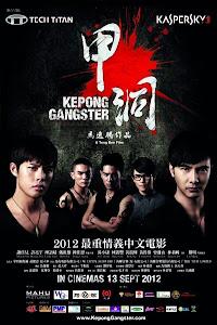 Ngũ Hổ Xã Hội Đen - Kepong Gangster poster