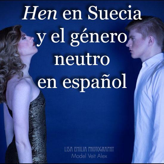 El género neutro en español