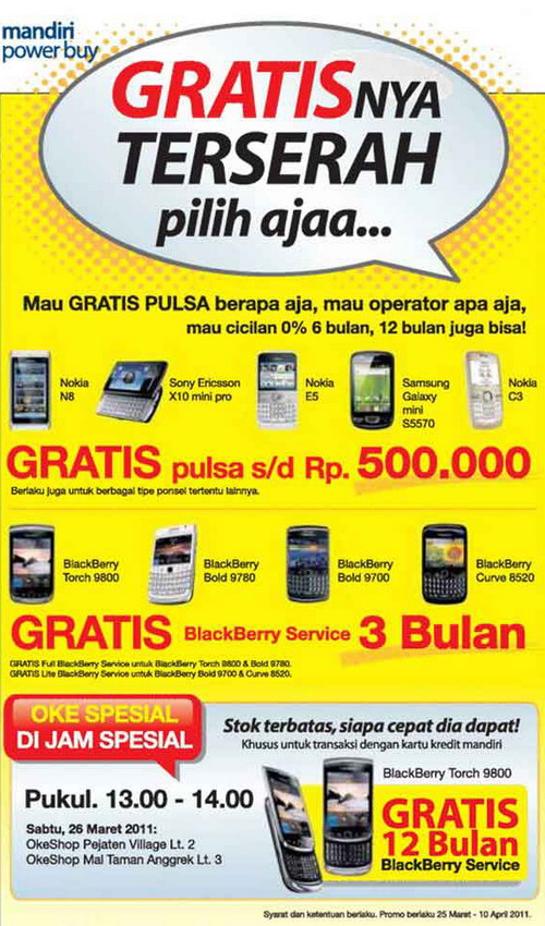 Promo Mandiri Power Buy bersama Kartu Kredit Mandiri dan Oke Shop. Mandiri Power Buy special offer at Oke Shop every purchased new BlackBerry.