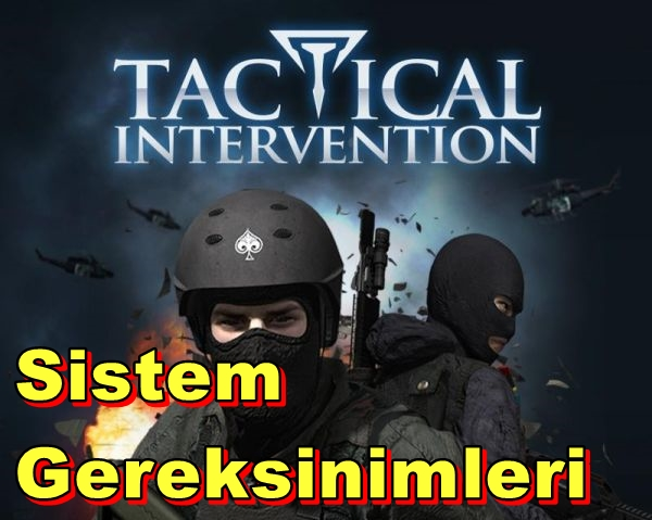 Tactical Intervention PC Sistem Gereksinimleri